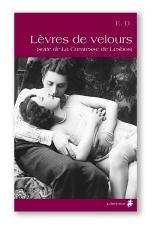 Lèvres de velours : La suite de la Comtesse de Lesbos.
